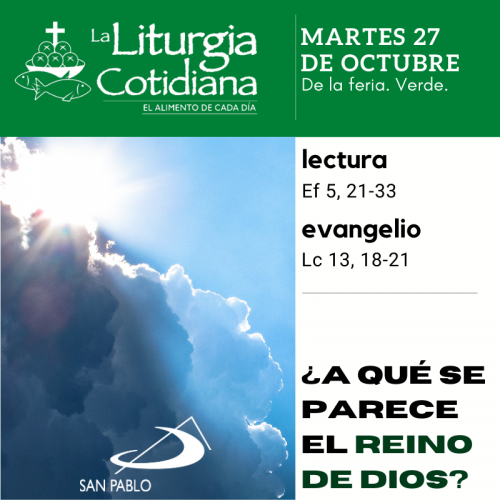 LITURGIA COTIDIANA MARTES 27: De la feria. Verde.