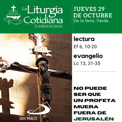 LITURGIA COTIDIANA JUEVES 29: De la feria. Verde.