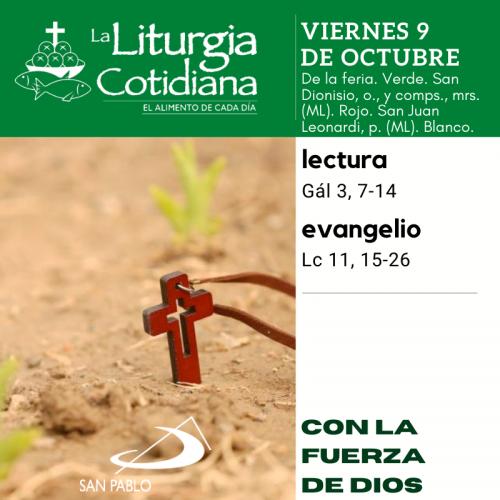 LITURGIA COTIDIANA VIERNES 9: De la feria. Verde.