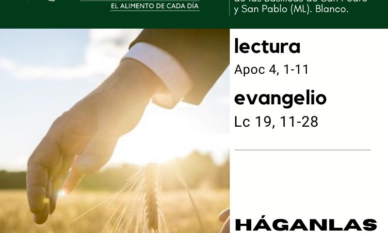 LITURGIA COTIDIANA MIÉRCOLES 18: De la feria. Verde. Dedicación de las Basílicas de San Pedro y San Pablo (ML). Blanco.