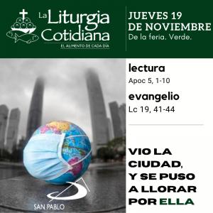 LITURGIA COTIDIANA JUEVES 19: De la feria. Verde.