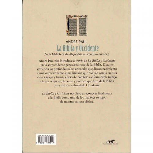 La Biblia y Occidente - De la Biblioteca de Alejandra a la Cultura Europea