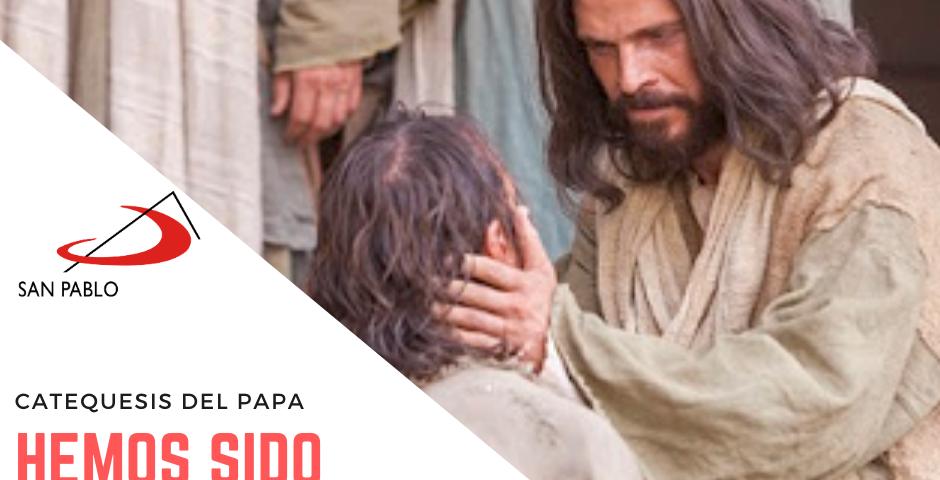 CATEQUESIS DEL PAPA: Hemos sido amados antes de aprender a amar