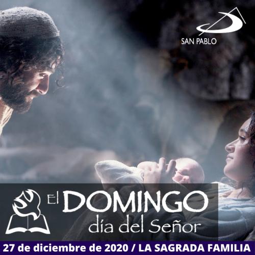 Evangelio del domingo 27 de diciembre de 2020