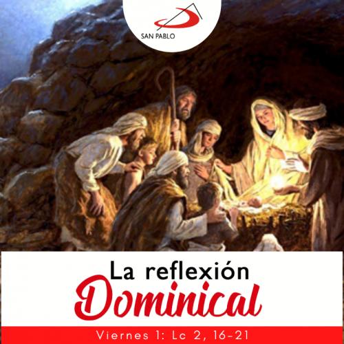 LA REFLEXIÓN DOMINICAL