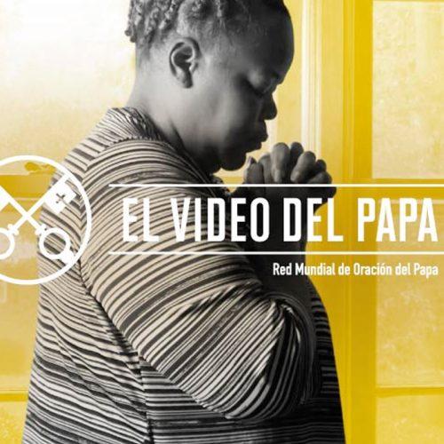 El video del Papa diciembre 2020