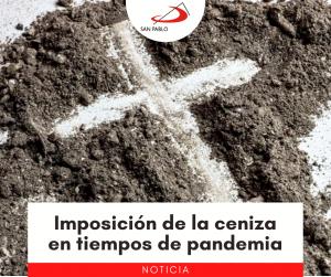 Imposición de la ceniza en tiempos de pandemia