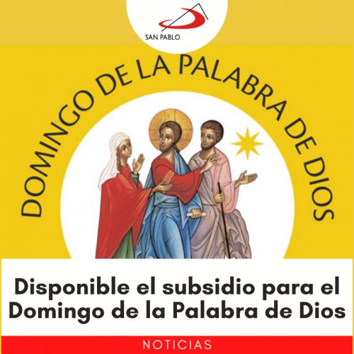 Disponible el archivo para celebrar el Domingo de la Palabra de Dios 2021