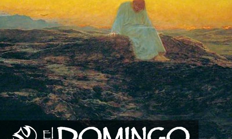 El Domingo, día del Señor: 1° de Cuaresma