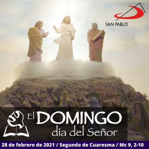 El Domingo, día del Señor: 2° domingo de Cuaresma