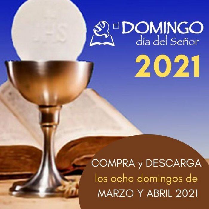 El Domingo EDICIÓN DIGITAL: MARZO/ABRIL 2021