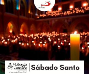 LITURGIA COTIDIANA 3 DE ABRIL: Sábado Santo. Blanco.