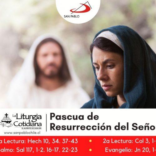 LITURGIA COTIDIANA 4 DE ABRIL: PASCUA DE RESURRECCIÓN DEL SEÑOR. Blanco.