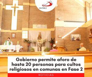 Gobierno permite aforo de hasta 20 personas para cultos religiosos en comunas en Fase 2