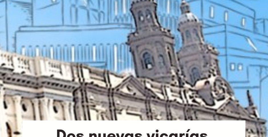 Dos nuevas vicarías para la Iglesia de Santiago