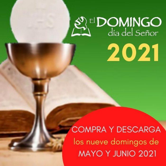 El Domingo EDICIÓN DIGITAL: MAYO/JUNIO 2021