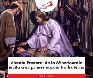 Vicaria Pastoral de la Misericordia invita a su primer encuentro fraterno