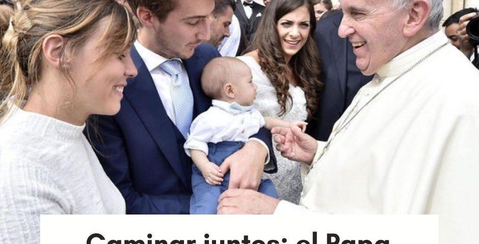 Caminar juntos: el Papa dialoga con las familias