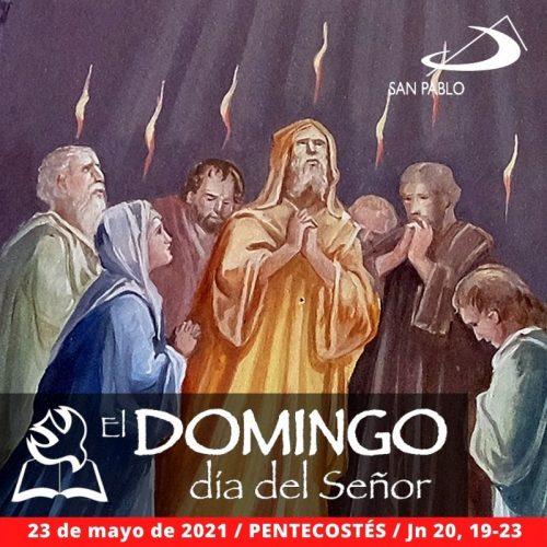 El Domingo, Día del Señor: Domingo de Pentecostés