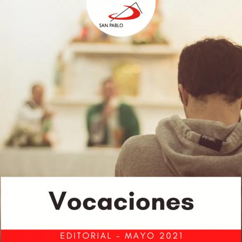 EDITORIAL: Vocaciones