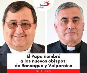 El Papa nombró a los nuevos obispos de Rancagua y Valparaíso