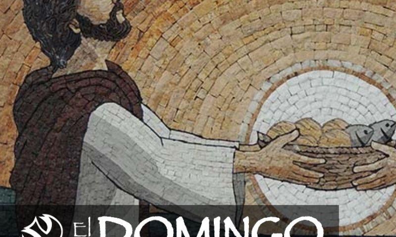 El Domingo, día del Señor: 17° durante el año (25 de julio de 2021)