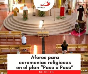 """Aforos para ceremonias religiosas en el plan """"Paso a Paso"""""""