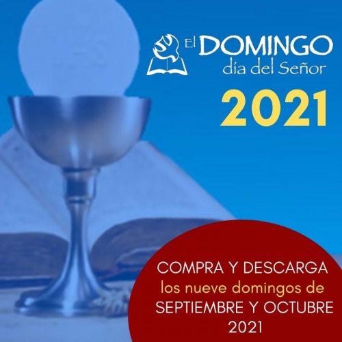 El Domingo EDICIÓN DIGITAL: SEPTIEMBRE/OCTUBRE 2021