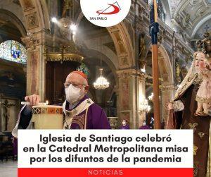 Iglesia de Santiago celebró en la Catedral Metropolitana misa por los difuntos de la pandemia