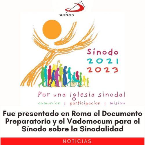 Fue presentado en Roma el Documento Preparatorio y el Vademecum para el Sínodo sobre la Sinodalidad