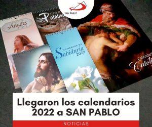 Llegaron los calendarios 2022 a SAN PABLO
